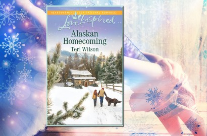 ALASKAN HOMECOMING: A LOVE INSPIRED Romance Novel by Teri Wilson