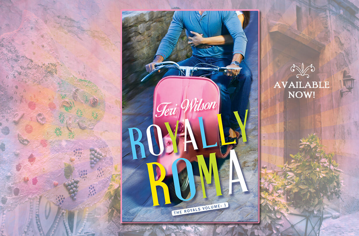 ROYALLY ROMA: Book One in THE ROYALS - On Sale Now!