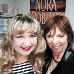 Teri Wilson with Nora Roberts at the big February event in which Teri was invited to sign books at Nora's Maryland bookstore