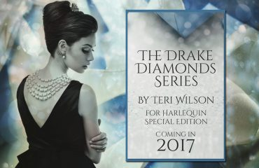 DRAKE DIAMONDS: A New Harlequin Series by Author Teri Wilson