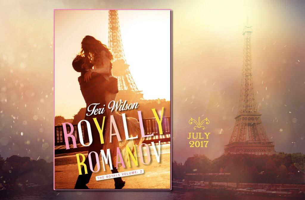 Royally Romanov: Book Two in The Royals Series by Teri Wilson
